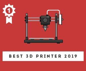 Best 3D Printer 2019