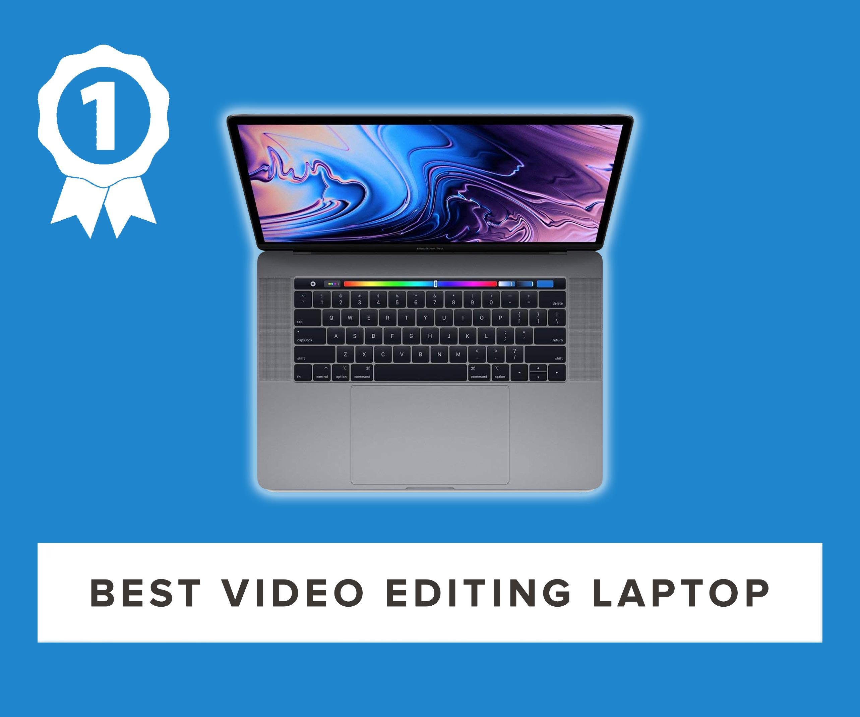 best video editing laptop 2019